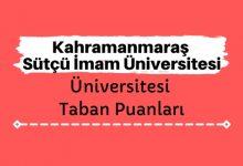 Kahramanmaraş Sütçü İmam Üniversitesi Taban Puanları ve Başarı Sıralamaları