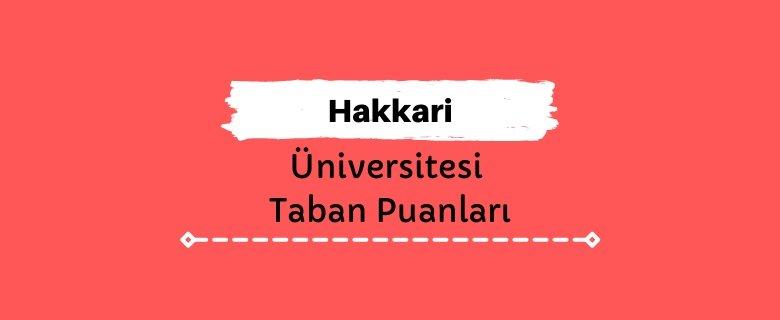Hakkari Üniversitesi Taban Puanları ve Başarı Sıralamaları