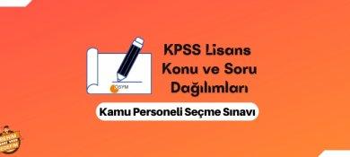 2021 KPSS Lisans Konuları ve Soru Dağılımları,