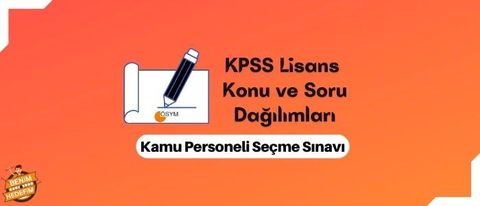 2022 KPSS Lisans Konuları ve Soru Dağılımları,