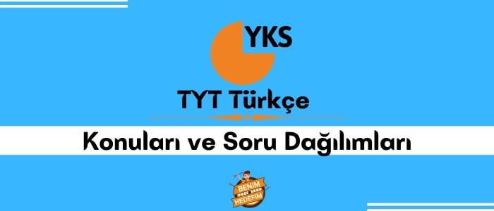 2022 TYT Türkçe Konuları ve TYT Türkçe Soru Dağılımı
