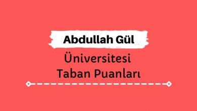 Abdullah Gül Üniversitesi Taban Puanları ve Sıralamaları, AGÜ Taban Puanları ve Başarı Sıralaması