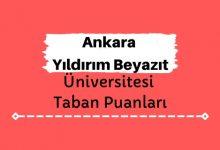 Ankara Yıldırım Beyazıt Üniversitesi Taban Puanları ve Sıralamaları, AYBÜ Taban Puanları ve Başarı Sıralaması