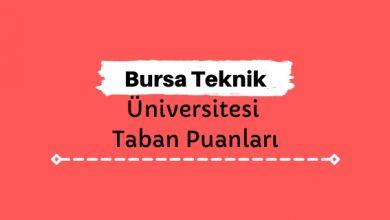 Bursa Teknik Üniversitesi Taban Puanları ve Sıralamaları, BTÜ Taban Puanları ve Başarı Sıralaması