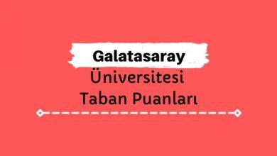 Galatasaray Üniversitesi Taban Puanları ve Sıralamaları, GSÜ Taban Puanları ve Başarı Sıralaması
