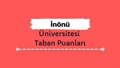 İnönü Üniversitesi Taban Puanları ve Sıralamaları