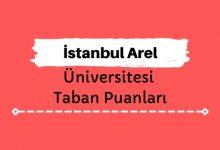 İstanbul Arel Üniversitesi Taban Puanları ve Sıralamaları