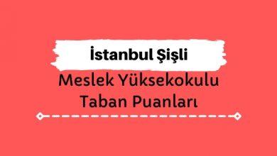 İstanbul Şişli Meslek Yüksekokulu Taban Puanları ve Sıralamaları - Şişli MYO