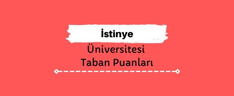 İstinye Üniversitesi Taban Puanları ve Sıralamaları