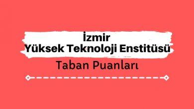 İzmir Yüksek Teknoloji Enstitüsü Taban Puanları ve Sıralamaları, İYTE Taban Puanları ve Başarı Sıralaması