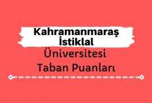 Kahramanmaraş İstiklal Üniversitesi Taban Puanları ve Sıralamaları