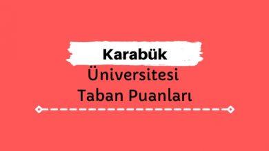 Karabük Üniversitesi Taban Puanları ve Sıralamaları, KBÜ Taban Puanları ve Başarı Sıralaması