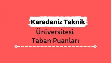 Karadeniz Teknik Üniversitesi Taban Puanları ve Sıralamaları, KTÜ Taban Puanları ve Başarı Sıralaması