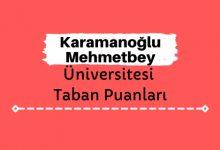 Karamanoğlu Mehmetbey Üniversitesi Taban Puanları ve Sıralamaları, KMÜ Taban Puanları ve Başarı Sıralaması