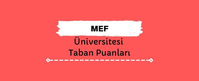 MEF Üniversitesi Taban Puanları ve Sıralamaları